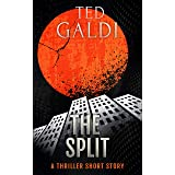 The Split: A thriller short story