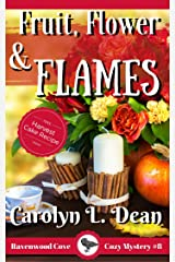 FRUIT, FLOWER, and FLAMES: A Ravenwood Cove Cozy Mystery (book 8) Kindle Edition