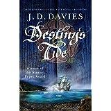 Destiny's Tide: An unputdownable novel of naval adventure (Jack Stannard of the Navy Royal Book 1)