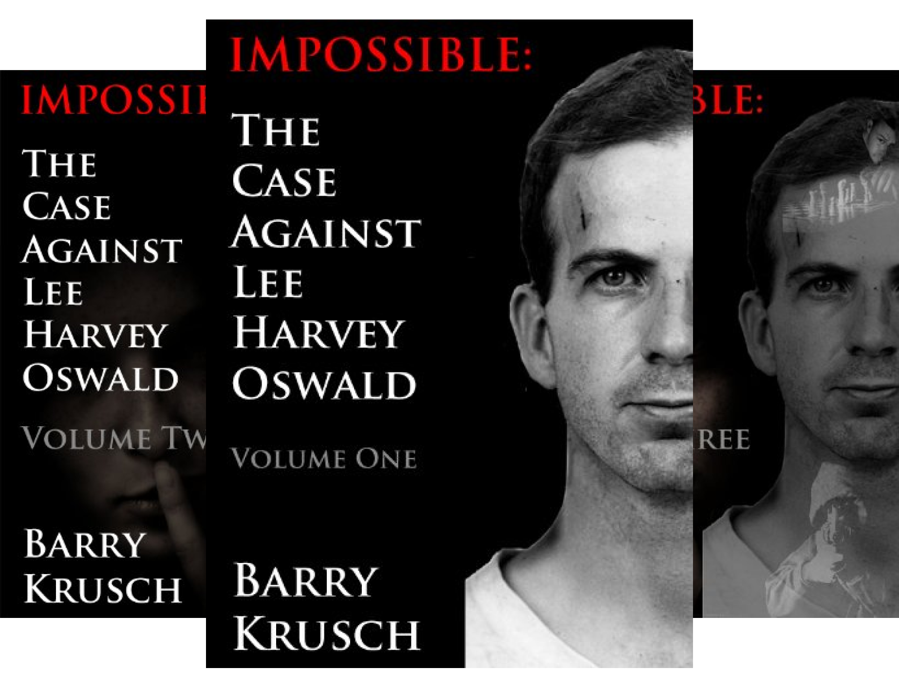 Download Impossible: The Case Against Lee Harvey Oswald (3 Book Series) B00XLZEETY