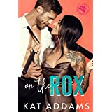 On the Rox (DTF (Dirty. Tough. Female.) Book 1)