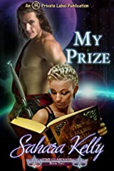 My Prize (Time Guardians Book 2) Kindle Edition