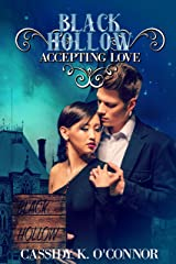 Black Hollow: Accepting Love Kindle Edition