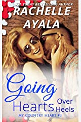 Going Hearts Over Heels (My Country Heart Book 3) Kindle Edition