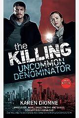 Uncommon Denominator Kindle Edition