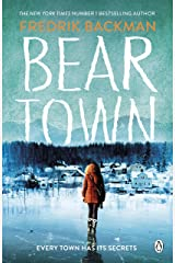 Beartown: From The New York Times Bestselling Author of A Man Called Ove Kindle Edition