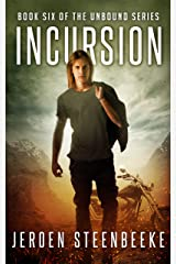 Incursion (The Unbound Book 6) Kindle Edition