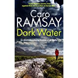 DARK WATER an absolutely gripping Scottish crime thriller (Detectives Anderson and Costello Mystery Book 3)