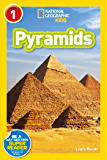 National Geographic Readers: Pyramids (Level 1) (English Edition)