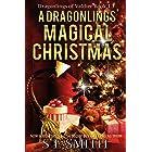A Dragonling's Magical Christmas: A Dragonlings of Valdier Novella (English Edition)