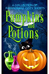 Pumpkins and Potions: A Paranormal Cozy Mystery Halloween Anthology Kindle Edition
