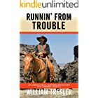 Runnin' From Trouble: An Oregon Trail Western Adventure - The Tanners Book 2