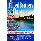 A Reed Brothers Christmas at Lake Fisher (The Reed Brothers Book 21)