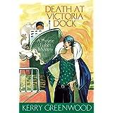 Death at Victoria Dock: Phryne Fisher's Murder Mysteries 4