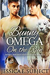 Bunny Omega on the Run: MM Mpreg Shifter Popstar Romance (Shifter Towers Book 1) Kindle Edition