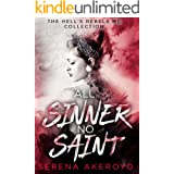 All Sinner No Saint: A Why Choose, Dark, MC Romance (The Hell's Rebel's Collection Book 1)