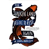 The Sunken Land Begins to Rise Again: Winner of the Goldsmiths Prize 2020
