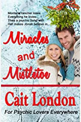 Miracles and Mistletoe Kindle Edition