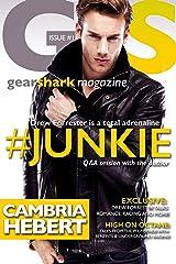 #Junkie (GearShark Book 1) Kindle Edition