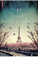 El regalo de la modista (Spanish Edition) Kindle Edition