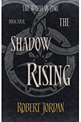 The Shadow Rising: Book 4 of the Wheel of Time (soon to be a major TV series) Kindle Edition