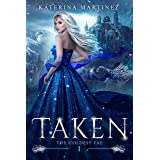 Taken: The Coldest Fae