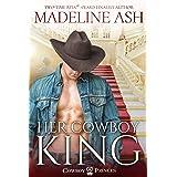 Her Cowboy King (Cowboy Princes Book 1)