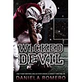 Wicked Devil: A Small Town Enemies to Lovers Sports Romance (Devils of Sun Valley High Book 1)