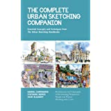 The Complete Urban Sketching Companion: Essential Concepts and Techniques from The Urban Sketching Handbooks--Architecture an