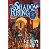 Shadow Rising: Book Four of 'the Wheel of Time'