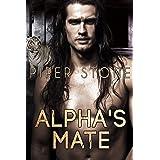 Alpha's Mate: A Rough Shifter Romance (Alpha Beasts Book 3)