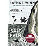 The Salt Path: The Sunday Times bestseller, shortlisted for the 2018 Costa Biography Award & The Wainwright Prize