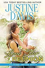 Lone Star Reunion (Texas Justice Book 4) Kindle Edition