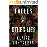 Fables & Other Lies: An Enemies-to-Lovers Romance
