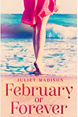 February Or Forever (Tarrin's Bay, #2) (Tarrin's Bay Series) Kindle Edition