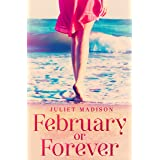 February Or Forever (Tarrin's Bay, #2) (Tarrin's Bay Series)