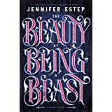 The Beauty of Being a Beast: A Short Story