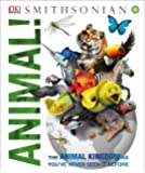Animal!: The Animal Kingdom as You've Never Seen It Before (Knowledge Encyclopedias)