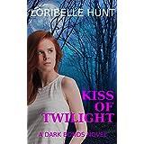 Kiss Of Twilight (Dark Bonds Book 2)