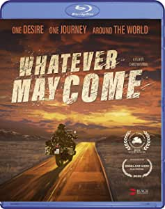 Whatever May Come [Blu-ray]