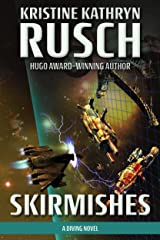 Skirmishes: A Diving Novel (The Diving Series Book 4) Kindle Edition