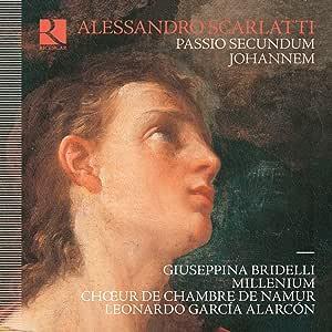 Scarlatti: Passio Secundum Joh