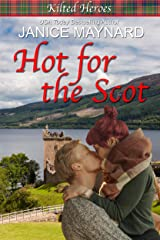 Hot For the Scot (Kilted Heroes Book 1) Kindle Edition