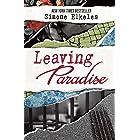 Leaving Paradise: 10th Anniversary Edition (A Leaving Paradise Novel Book 1)
