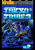TOKYO TRIBE3 第2巻