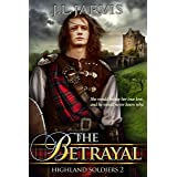 The Betrayal: Highland Soldiers 2