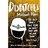 Dispatches: The best book I have read on men and war in our time - John Le Carre