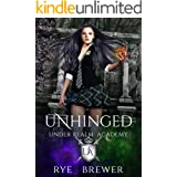 Unhinged: Witches vs Necromancers vs Dragons (Under Realm Academy Book 2)