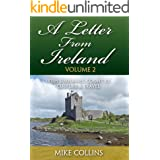A Letter from Ireland: Volume 2: More Irish Surnames, Counties, Culture and Travel.