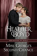 Miss George's Second Chance (Miss Mayhem Book 2) Kindle Edition